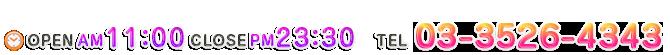 OPEN 11:00 - CLOSE 04:00 / TEL 03-3526-4343